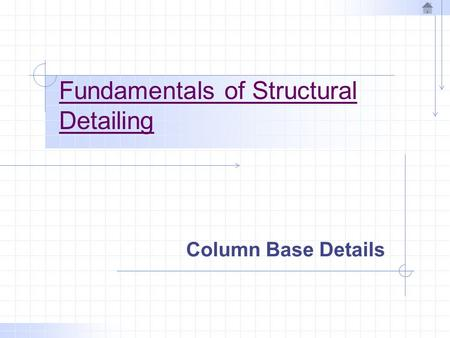 Fundamentals of Structural Detailing Column Base Details.