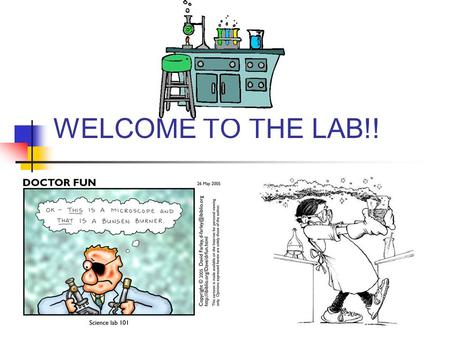 WELCOME TO THE LAB!!.