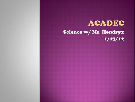 Science w/ Ms. Hendryx 1/17/12. 1.Felectric= 2.PEelectric= 3.C = 4.Power Law: P = 5.Ohm's Law: V =