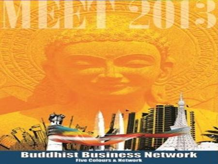 Buddhist Business Network Fraternity ::: AFFINITY ::: Protection ::: Sharing & Caring ::: Prosperity ::: Enterprising commune ::: Independence ::: Security.