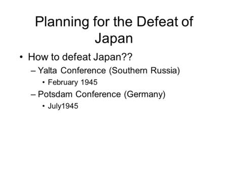 Planning for the Defeat of Japan