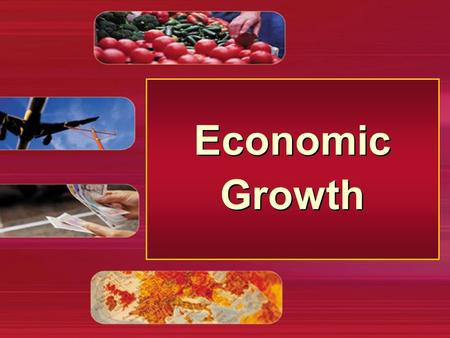 Economic Growth. Growth and the business cycle Short-run economic growth and the business cycle.