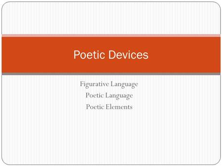 Figurative Language Poetic Language Poetic Elements Poetic Devices.