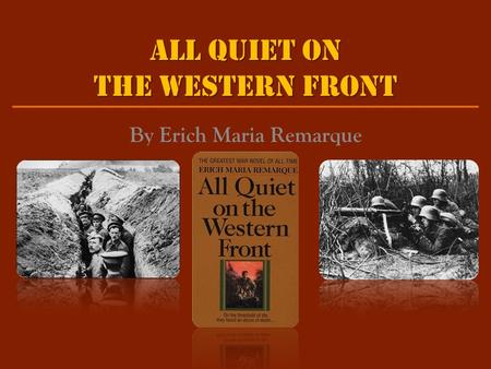 a literary analysis of pride in all quiet on the western front by erich maria remarque This practical and insightful reading guide offers a complete summary and analysis of all quiet on the western front by erich maria remarque it provides a.