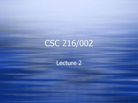 CSC 216/002 Lecture 2. UML Class Diagrams  What are the little numbers for on the edges leading from the box representing a class?