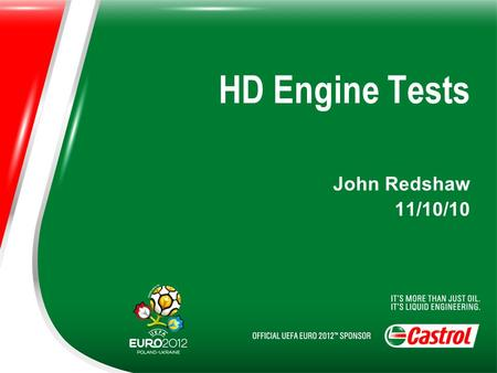 HD Engine Tests John Redshaw 11/10/10. List of Contents Mack T-8 Mack T-8E Mack T-9 Mack T-10 Mack T-11 Mack T-12 OM 441 LA OM 501 LA OM 602 A OM 646.