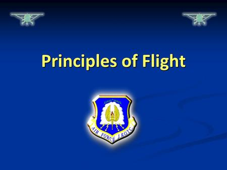 Principles of Flight. Warm-Up Questions CPS Questions 1-2 Chapter 1, Lesson 1.