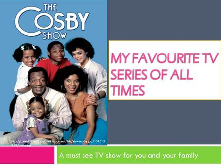 A must see TV show for you and your family  913/cosby.jpg.