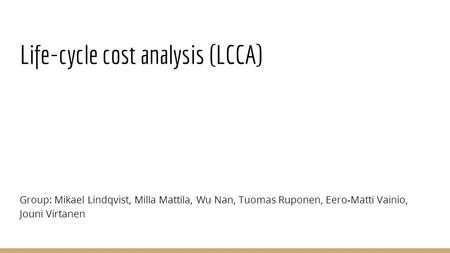 Life-cycle cost analysis (LCCA)