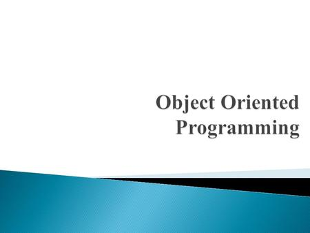 Object Oriented Programming.  Interface  Event Handling.