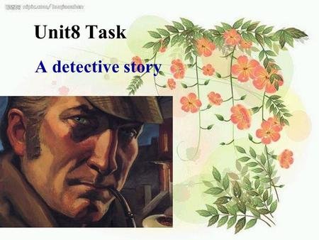 Unit8 Task A detective story. Help Millie label the picture.