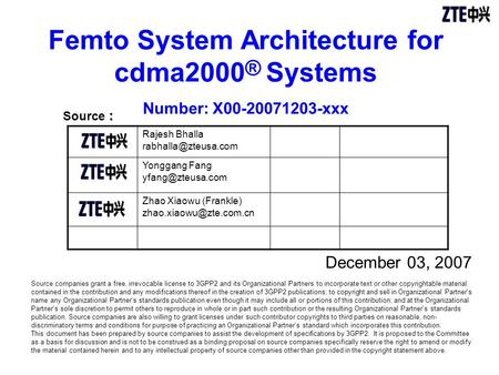 Femto System Architecture for cdma2000® Systems Number: X xxx