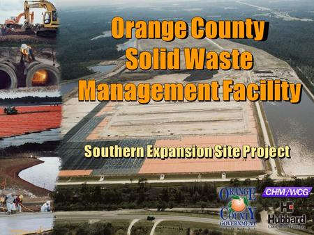 E032004012GNV Orange County Solid Waste Management Facility Southern Expansion Site Project.