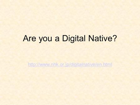 Are you a Digital Native?