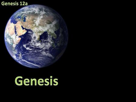 Genesis 11:27-23 27 This is the account of Terah. Terah became the father of Abram, Nahor and Haran. And Haran became the father of Lot. 28 While his.