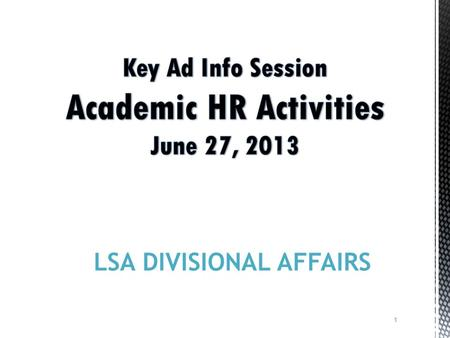 1 LSA DIVISIONAL AFFAIRS. Divisional Affairs What are the Pieces to the Puzzle? 2.