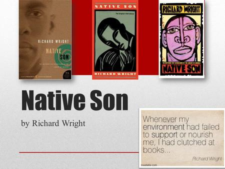 Native Son by Richard Wright.
