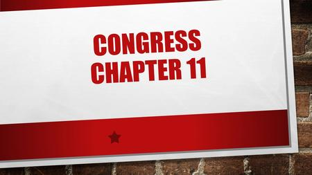 CONGRESS CHAPTER 11. JAN. 9 1. NOTES/DISCUSSION NON-LEGISLATIVE CONGRESSIONAL POWERS 2. CHAPTER 12 VOCAB 3. CONGRESS QUIZ TUESDAY JAN. 13 4. CONGRESS.