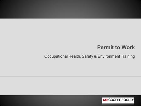 Permit to Work Occupational Health, Safety & Environment Training.