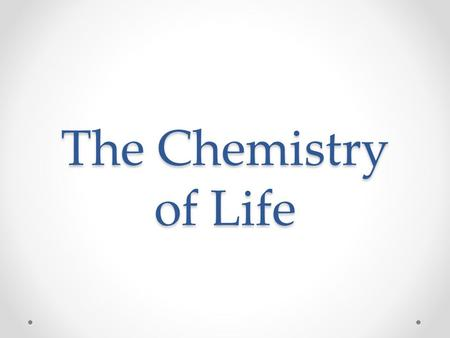 The Chemistry of Life The Nature of Matter Chemistry- The study of matter Matter- Anything that takes up space and has mass. Mass- A measure of the amount.