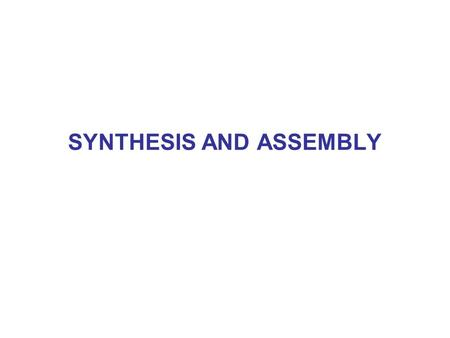 SYNTHESIS AND ASSEMBLY. Size – Dependent Properties.