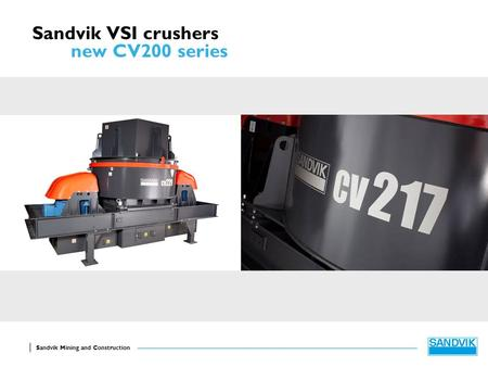 Sandvik VSI crushers new CV200 series