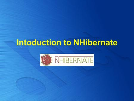 Intoduction to NHibernate. Agenda Overview of NHibernate Models and Mappings Configuration Sessions and Transactions Queries.