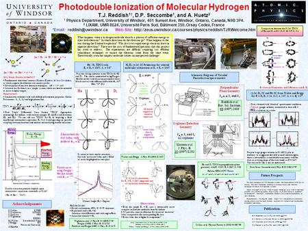 Excess Energy: E 1 + E 2 Binding Energy 31.7eV Photodouble Ionization of Molecular Hydrogen T.J. Reddish 1†, D.P. Seccombe 1, and A. Huetz 2 1 Physics.