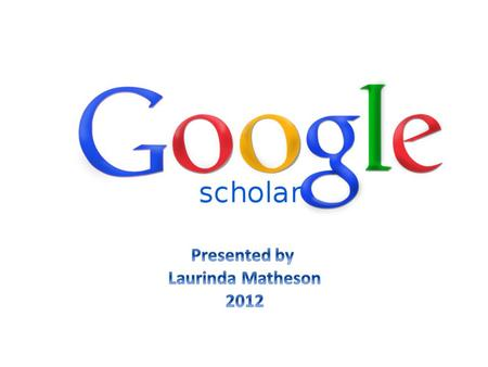 The differences between Google and Google Google Scholar's sources When to use Google Scholar How to make the best use of Google Scholar.