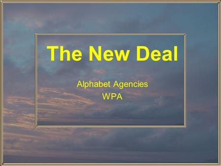 The New Deal Alphabet Agencies WPA Key Quotes: FDR's Inauguration Speech This Nation asks for action, and action now. Our greatest primary task is to.