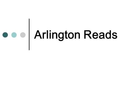 Arlington Reads. Did you know... 20% of Tarrant County's adults cannot read well enough to understand a prescription label, fill out a job application.
