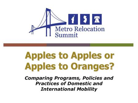 Apples to Apples or Apples to Oranges? Comparing Programs, Policies and Practices of Domestic and International Mobility.