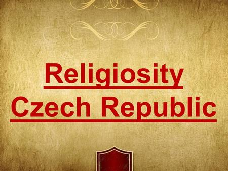 Religiosity Czech Republic. Since the 15th century there hasn't been any dominant religion christian church usurped power and didn't care about people's.
