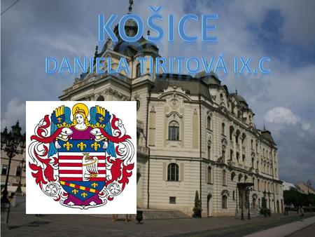 k Košice is the second largest city in Slovakia. They are located in the eastern Slovakia. There are many tourist attractions and landmarks. The sights.