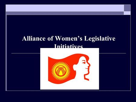 Alliance of Women's Legislative Initiatives. Challenges to participation of women in politics Risk of annulment of special measures during the first reform.