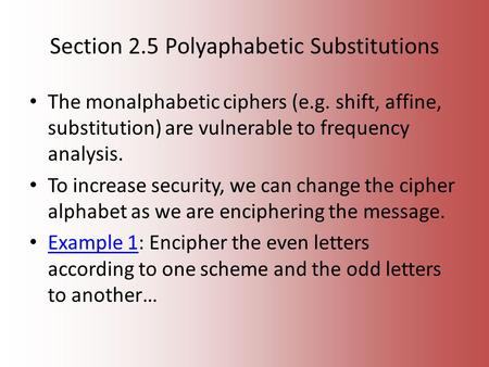 Section 2.5 Polyaphabetic Substitutions