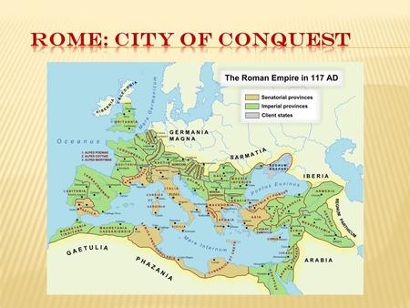  LAND: Republic needed land to reward its armies. Romans believed that land was the only important form of wealth, and farming and soldiering were the.