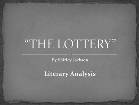 thesis statement for the lottery by shirley jackson