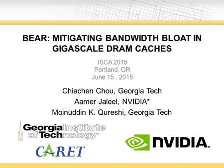 BEAR: Mitigating Bandwidth Bloat in Gigascale DRAM caches