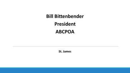 Bill Bittenbender President ABCPOA St. James. Ed McCarron St. James Computers 4 Kids.