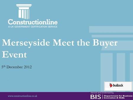 Merseyside Meet the Buyer Event 5 th December 2012.