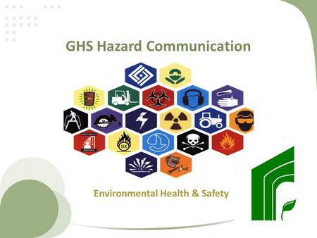 GHS Hazard Communication Environmental Health & Safety.