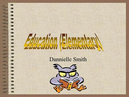 Dannielle Smith Educational Background Graduated from Hillsborough High School with the regular and the International Baccalaureate diplomas College.