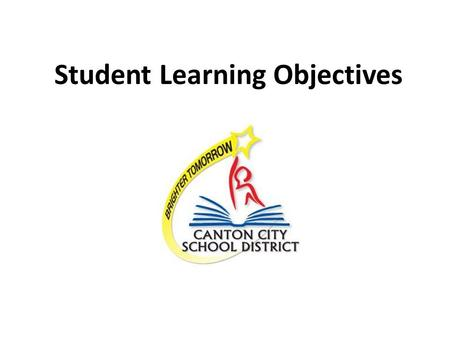Student Learning Objectives. Introductions Training Norms Be present Actively participate in activities Respect time boundaries Use electronics respectfully.