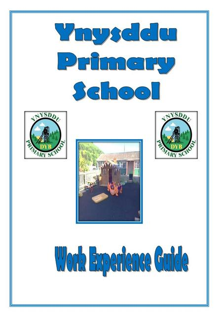 Essential Information: School Starts at 9.00am and finishes at 3.15pm; Assembly is usually at 9.30am until 9.45am (Unless directed by your class teacher.