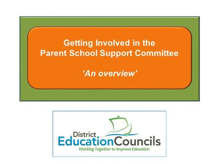 Getting Involved in the Parent School Support Committee 'An overview'