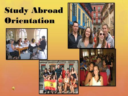 Study Abroad Orientation. DIS-CONNECT!!! STUDENT VISA.