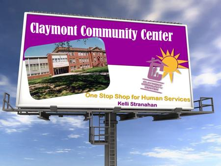 Organization Claymont Community Center Claymont Community Center is a non-profit, community focused organization founded in 1974 to unite the efforts.