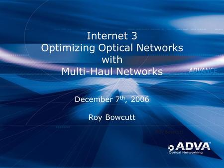 Internet 3 Optimizing Optical Networks with Multi-Haul Networks