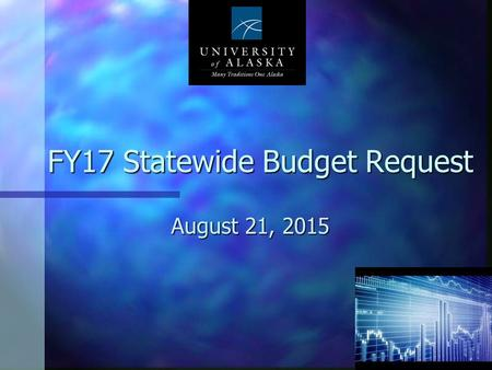 FY17 Statewide Budget Request August 21, 2015 1. What we did FY 14 Non-personnel Reduced base budget another 4.8% after allocation $2.1M Eliminated University.